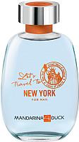 Туалетная вода Mandarina Duck Let's Travel To New York (100мл) -
