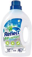 Пятновыводитель Reflect OXI Active универсальный концентрированный кислородный (1.5л) -