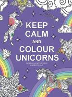 Раскраска-антистресс Эксмо Keep calm and color unicorns -