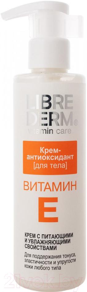 Купить Крем для тела Librederm, Витамин Е крем-антиоксидант (200мл), Россия